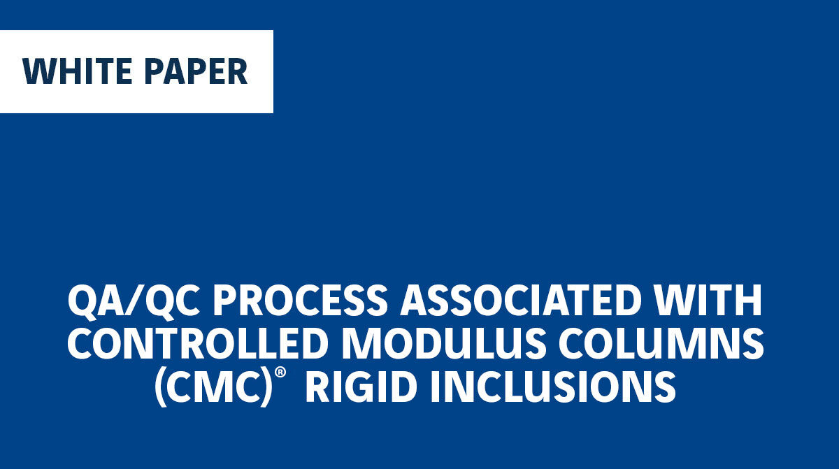 QA/QC Process Associated with CMC Rigid Inclusions